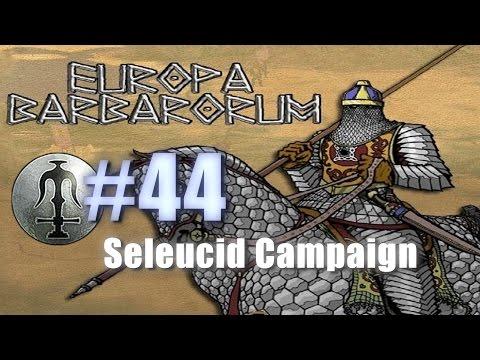 SELEUCID CAMPAIGN - EUROPA BARBARORUM - Rome: Total War #44