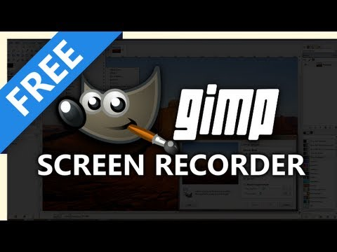 Free GIMP Screen Recording Software