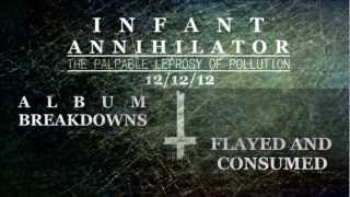 Infant Annihilator - Album Breakdowns (2012) [HD]