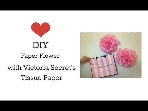 DIY something | Paper Flower with Victoria Secret's Tissue Paper