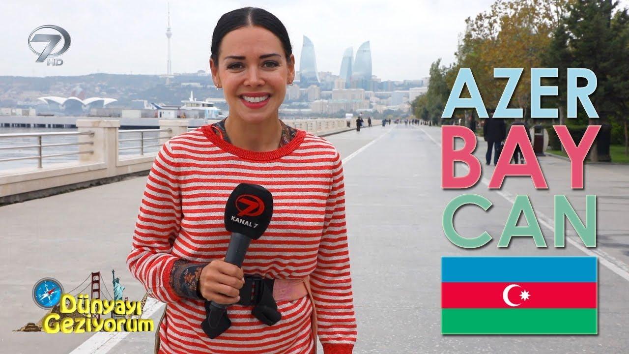 Dünyayı Geziyorum - Azerbaycan