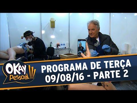 Okay Pessoal!!! (09/08/16) - Parte 2