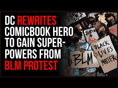 DC Rewrites Superhero To Gain Powers From A BLM Protest, Paints Police As One Dimensional Villains