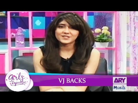 Girls Republic | VJ Backs  | Guest Show | ARY Musik