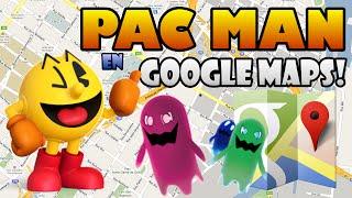 ¡JUGANDO PACMAN EN GOOGLE MAPS! Free HD Video