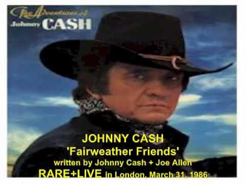 Johnny Cash 'Fairweather Friends' RARE  LIVE in London, March 31, 1986.mp4