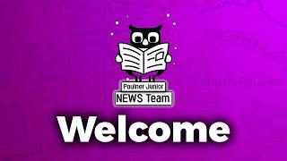 Welcome | Poulner Junior School Newspaper
