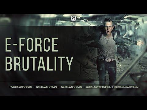 E-Force - Brutality