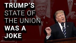 Trump SOTU: Lies, Meaningless Rhetoric, and Dangerous Ideas