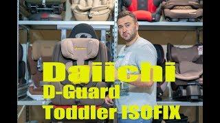 детское автокресло Daiichi D-Guard Toddler обзор