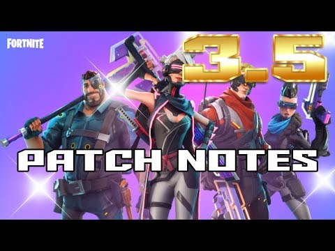 Fortnite 3.5 Update | Patch Notes | New Heroes | New Weapons | Stack Size | Into The Storm