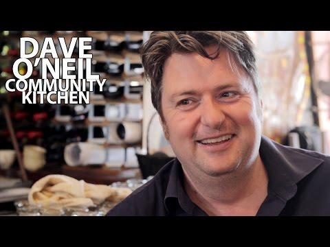 DAVE O'NEIL - COMMUNITY KITCHEN - S01E09 - THE THORNBURY LOCAL