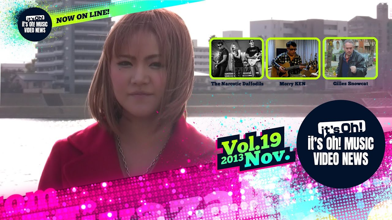 it's Oh! MUSIC Video News Vol.19 November 2013