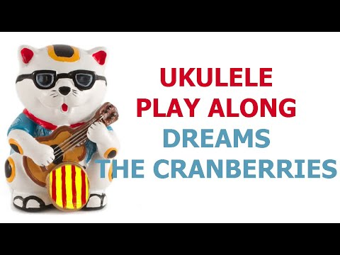 Dreams The Cranberries Ukulele Cover And Play Along With Chords