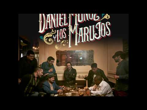 Daniel Muñoz & Los Marujos - Mal Amor