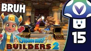 [Vinesauce] Vinny - Dragon Quest Builders 2 (PART 15 Finale)