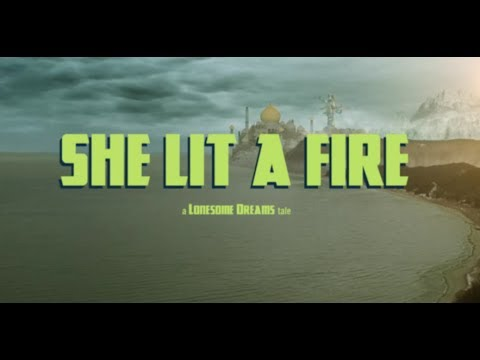 Lord Huron - She Lit a Fire (Official)