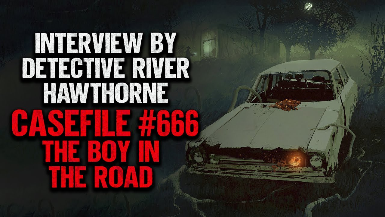 """""""Case Number 666. The Boy In The Road"""" 
