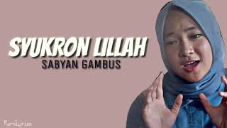 [1.72 MB] SABYAN - SYUKRON LILLAH (Lyrics Video)