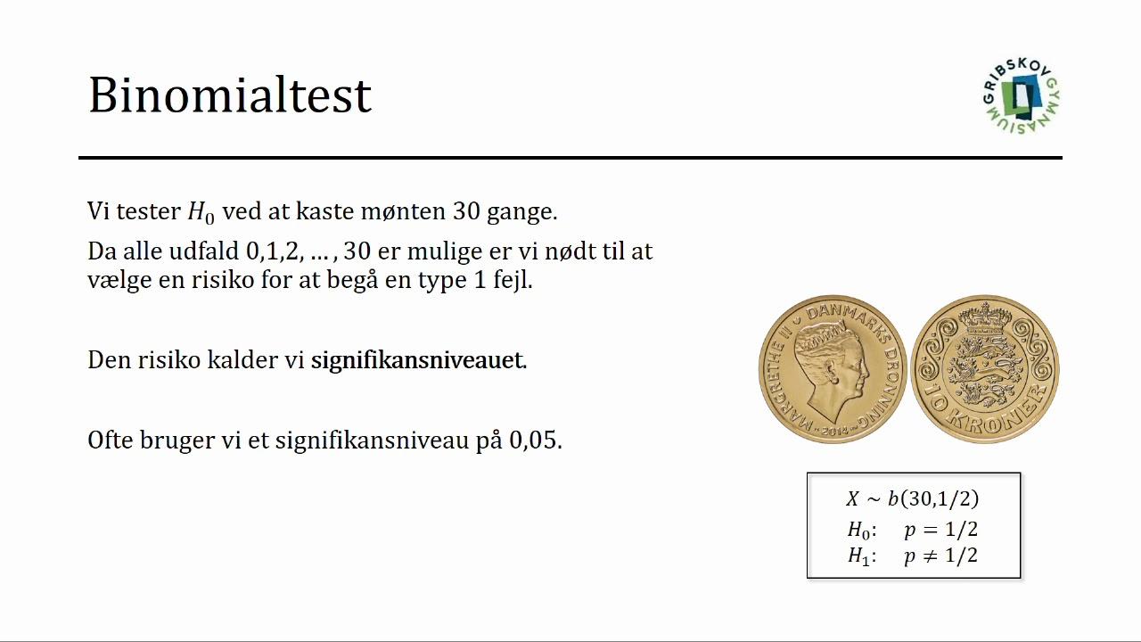 STATISTIK OG SANDSYNLIGHED - Binomialtest