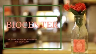 First Veggie Restaurant in Barcelona: the Biocenter