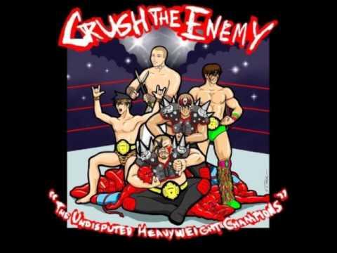 Crush The Enemy - Crackwhore Of Babylon