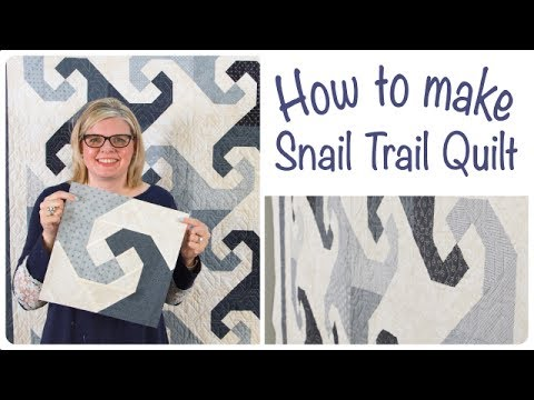 How To Make Snail Trail Quilt Classic And Vintage Youtube