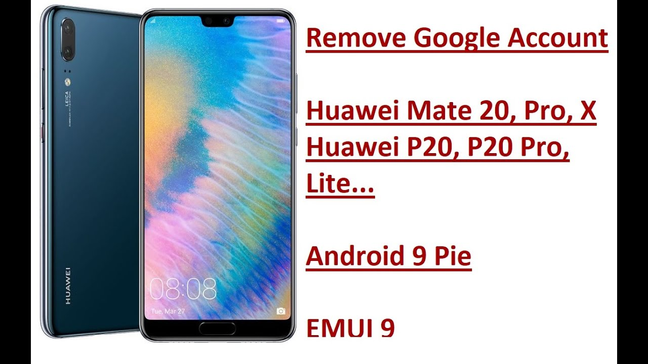 Remove Google Account Huawei Mate 20, 20 Pro & Huawei P20, P20 Pro, FRP  bypass 2019 Android 9 EMUI 9