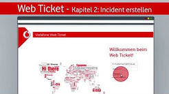 Vodafone Web Ticket - Incident erstellen