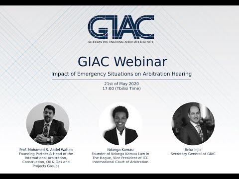 GIAC Webinar: Impact of Emergency Situations on Arbitration Hearing