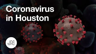 Coronavirus in Houston — Report From the Front Lines