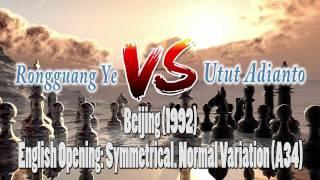 Pertandingan Catur Chess Game Rongguang Ye vs Utut Adianto-Beijing (1992)