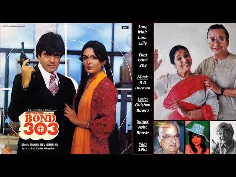 Main hoon Lilly - Bond 303 - R D Burman - Gulshan Bawra - Asha Bhosle - 1985 Mp3