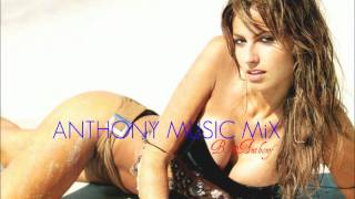 House & Electro MiX 2012 - ANTHONY *