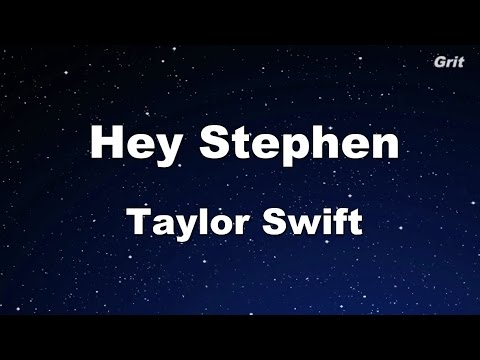 Hey Stephen - Taylor Swift Karaoke【No Guide Melody】