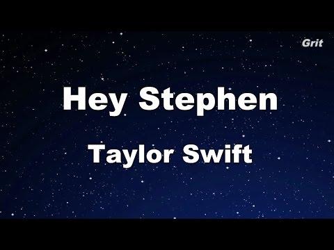 Hey Stephen - Taylor Swift Karaoke【No Guide Melody】
