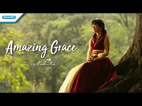 Amazing Grace - Nikita (Video lyric)