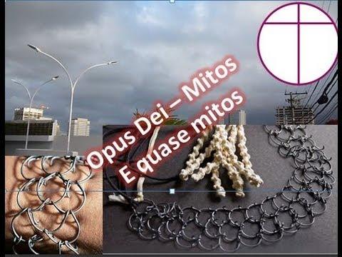 Opus Dei - Mitos e Quase Mitos