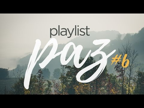 Playlist Paz #6