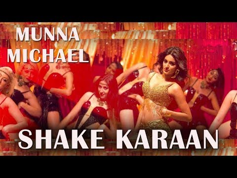 Shake Karaan Song  Dance  Remix  Lyrics shake Karaan Full Video   Munna Michael  Moves