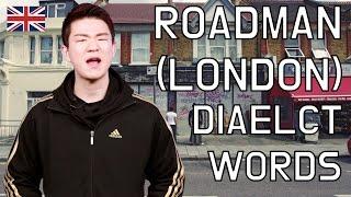 Roadman(London) Dialect Words [Korean Billy]