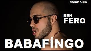 Ben Fero - Babafingo  OFFiCiAL  Resimi