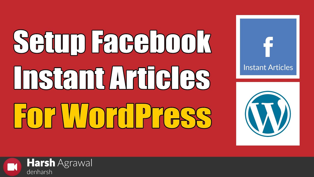How To Setup Facebook Instant Articles For Wordpress Youtube
