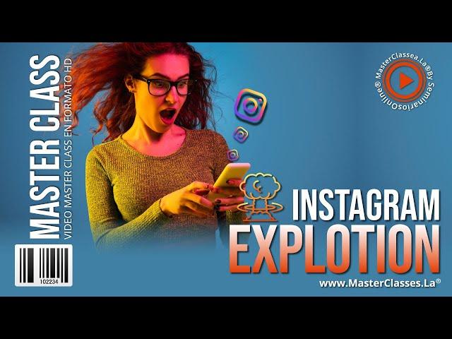 Instagram Explotion - Aprende a crear una comunidad fiel en Instagram.