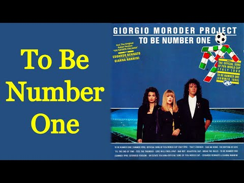 To Be Number One - Italia 90 World Cup Theme Song [Remastered]