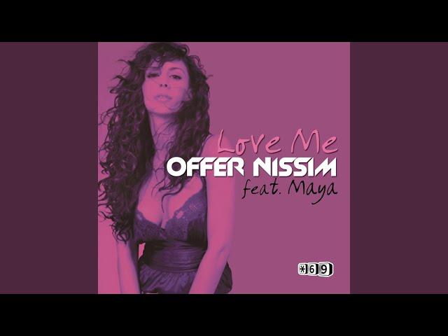 Love Me (Original Mix) (feat. Maya)