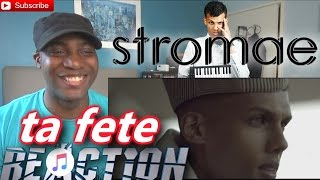Stromae ta fete REACTION!