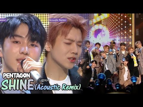 [HOT] PENTAGON -  Shine(Acoustic Remix),   펜타곤 - 빛나리(Acoustic Remix) Show Music Core 20180512