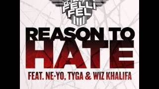 DJ Felli Fel feat. Ne-yo, Tyga & Wiz Khalifa - Reason To Hate [Instrumental] OFFICIAL