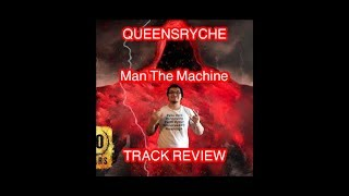 Queensryche - Man The Machine (2018) Track Review